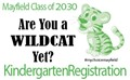 KINDERGARTEN REGISTRATION: Class of 2030