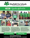 QUALITY PROFILE 2017: Now interactive with links for even more in-depth information about our Mayfield City Schools