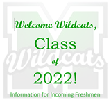 Welcome Class of 2022!  Information for incoming Freshmen